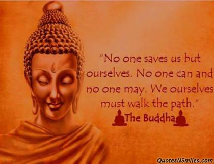 Buddha says